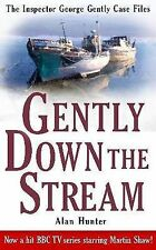 Gently Down the Stream (Inspector George Gently 3), Alan Hunter