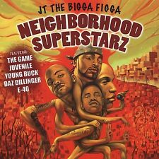Neighborhood Superstarz - J.T. The Bigga Figga (2005, CD NEU)