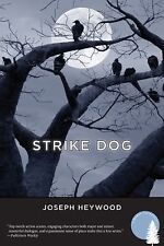 Strike Dog: A Woods Cop Mystery (Woods Cop Mysteries), Heywood, Joseph, Good Boo