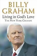 VG, Living in God's Love: The New York Crusade, Billy Graham, 0399153462, Book