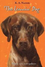 The Learnin' Dog - Angels are Everywhere (Brand New Paperback) K A Nuzum