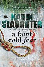 A Faint Cold Fear by Karin Slaughter - NEW PAPERBACK
