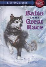 Balto and the Great Race (Stepping Stone Book)-ExLibrary