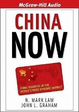 NEW - China Now: Doing Business in the World's Most Dynamic Market