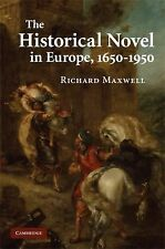 The Historical Novel in Europe, 1650-1950, Maxwell, Richard, Very Good condition