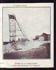 1926  --  MINES DE TREMUSON vILLE ALHEN  PUITS BOUTHILLIER EN FONCAGE  S409