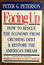 FACING UP How To Rescue The Economy From Crushing Debt & Restore American Dream