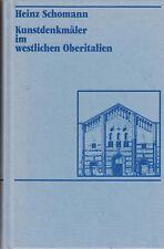 Schomann: Kunstdenkmäler im westlichen Oberitalien (mit 348 Tafeln)  1987
