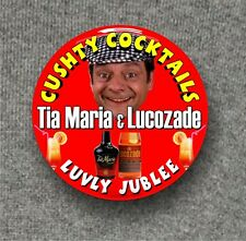 Cushty Cocktails, Tia Maria & Lucozade, del boy, Large Button Badge, 58mm diam
