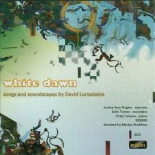 White Dawn songs and soundscapes by David Lumsdaine, New Music