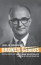 Broken Genius: The Rise and Fall of William Shockley, Creator of the E-ExLibrary
