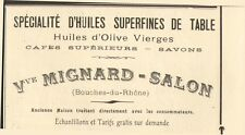 13 SALON HUILES SUPERFINES DE TABLE VVE MIGNARD PUBLICITE 1909