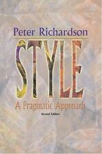 Style : A Pragmatic Approach by Peter Richardson (2001, Paperback, Revised)