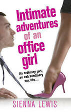 Intimate Adventures of an Office Girl,Lewis, Sienna,New Book mon0000022466