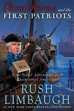 Rush Revere and the First Patriots : Time-Travel Adventures with Exceptional HC