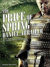 The Price of Spring 4 by Daniel Abraham (2014, MP3 CD, Unabridged)