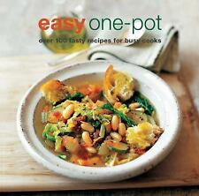 Easy One-Pot : Over 100 Tasty Recipes for Busy Cooks (2017, Paperback)