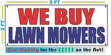 WE BUY LAWN MOWERS Banner Sign NEW Larger Size Best Quality for The $$ Pawn Shop
