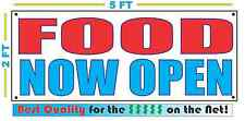 FOOD NOW OPEN Banner Sign NEW Larger Size Best Quality for the $$$