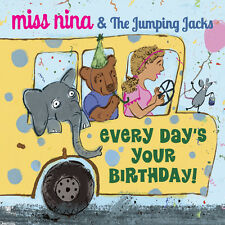 Miss Nina, The Jumpi - Every Day's Your Birthday [New CD]