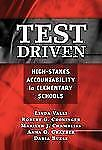 Test Driven: High-Stakes Accountability in Elementary Schools, Daria Buese, Anna
