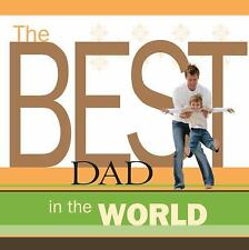 The Best Dad in the World Howard Books Hardcover