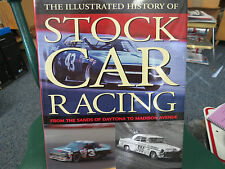 Illustrated History of Stock Car Racing: From the Sands of Daytona By Don Hunter