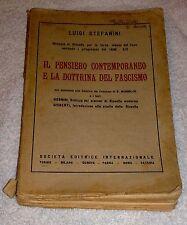 Luigi stefanini Il pensiero contemporaneo e la dottrina del fascismo 1936