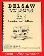 BELSAW 279 Rotary Mower Blade Grinder/Balancer Instructions Parts Manual 0992
