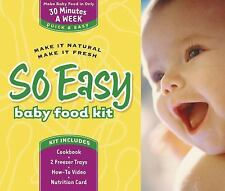 So Easy Baby Food Kit : Make It Natural, Make It Fresh by Cheryl Tallman and...
