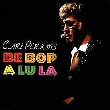 Be Bop A Lu La by Carl Perkins (Rockabilly) (CD, Jan-2005, Fabulous (USA))