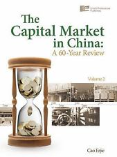 The Capital Market in China: A 60-Year Review (Volume 2)