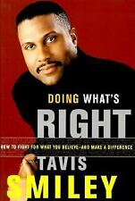 Doing What's Right : How to Fight for What You Believe--and Make a Difference by