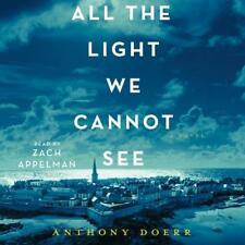 All the Light We Cannot See: A Novel by Anthony Doerr (AUDIOBOOK)