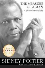 The Measure of a Man : A Spiritual Autobiography by Sidney Poitier (2007,...