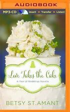 A Year of Weddings Novella: Love Takes the Cake : A September Wedding Story...