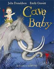 CAVE BABY Book by JULIA DONALDSON Children's Reading Picture Story NEW 2011 ed