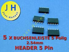 Stk.5x BUCHSENLEISTE  / HEADER 5 polig 2.54mm Arduino bauweise / style #A186