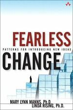 Fearless Change : Patterns for Introducing New Ideas by Linda Rising and Mary...
