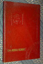 Historical and Pictorial Review 134th Medical Regiment, Fort Bragg, NC  1941