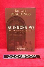 Sciences Po : De La Courneuve à Shanghai - Richard Descoings