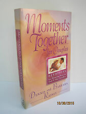 Moments Together for Couples by Dennis & Barbara Rainey