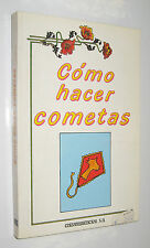 COMO HACER COMETAS - XAVIER ELENES - CON DIBUJOS