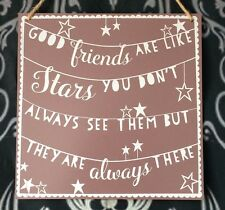 Good Friends Are Like Stars Large Wall Hanging Wood Quote Sayings Plaque Sign