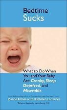 Sucks Ser.: Bedtime Sucks : What to Do When You and Your Baby Are Cranky,...