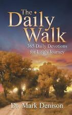 The Daily Walk For 365 by Mark Denison (2013, Paperback)