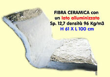 FIBRA CERAMICA IGNIFUGA 1250° CON ALLUMINIO H 61 X L 100 CM DENSITA' 93 KG/MC
