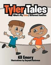 Tyler Tales : What Is My Color/ Different Families by Kb Emory (2012, Paperback)