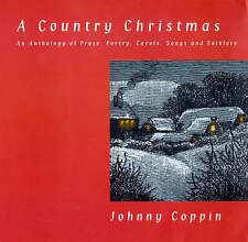 A Country Christmas: An Anthology of Prose, Poetry, Songs and Folklore, Coppin,