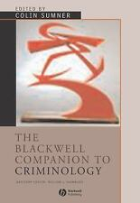 The Blackwell Companion to Criminology (Wiley Blackwell Companions to -ExLibrary